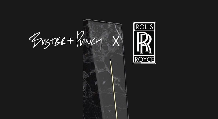 Buster + Punch x Rolls Royce